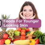 Foods For Younger Looking Skin